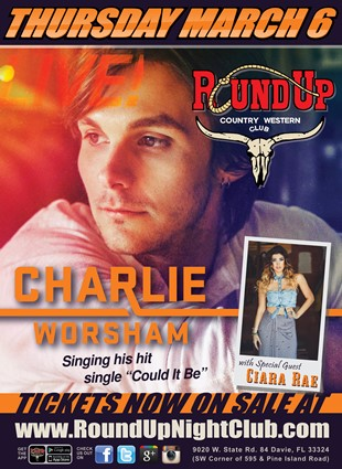 Charlie Worsham, Round Up, Davie, Florida, March 6, Ciara Rae